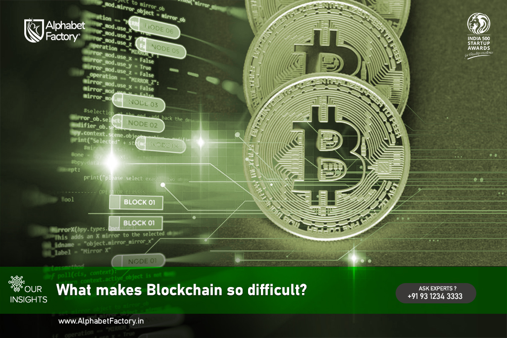 What makes Blockchain looks so difficult?